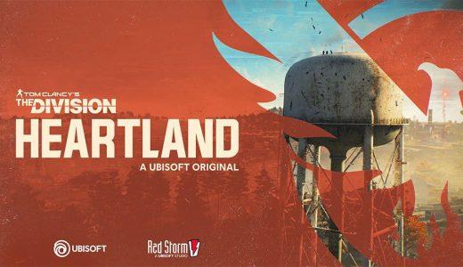 Ubisoft發布免費遊戲《全境封鎖:Heartland》開放註冊早期測試
